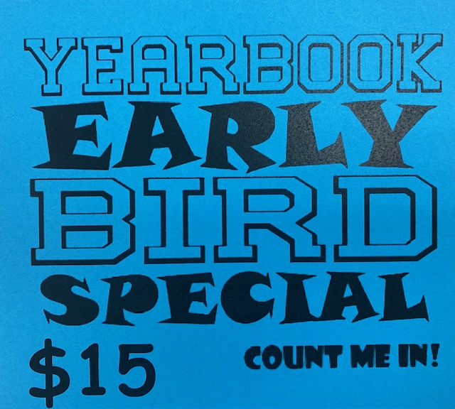 Yearbook Early Bird Special! Count Me In!